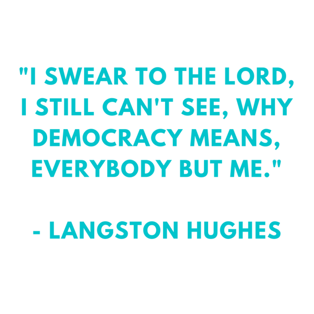 Motivation Monday Democracy Langston Hughes