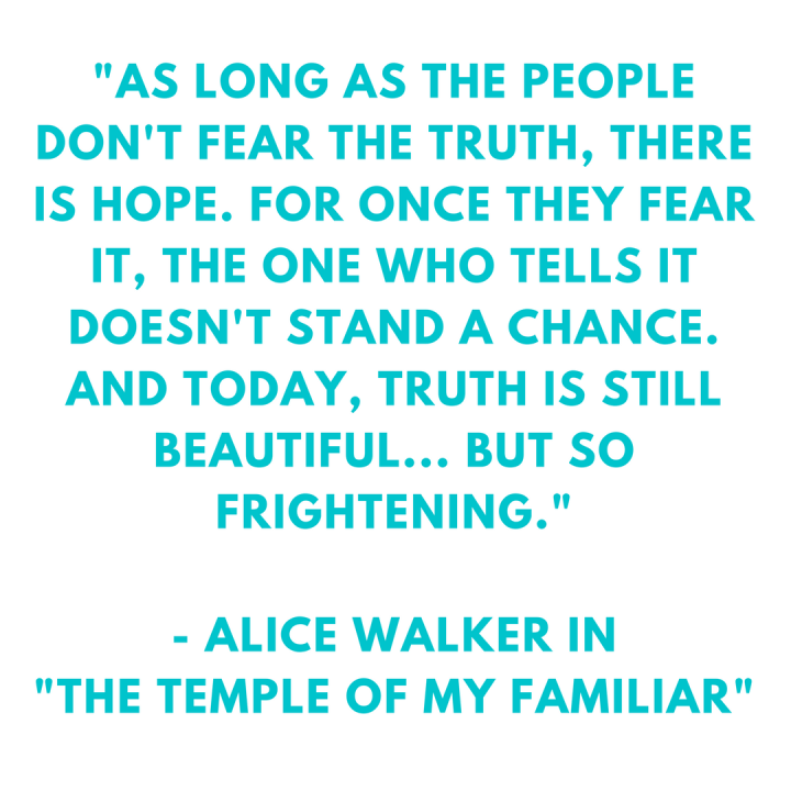 Motivation Monday Truth Alice Walker
